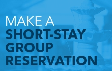 Make a Short-Stay Group Reservation