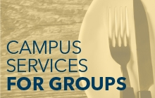 Campus Services for Groups